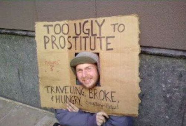 homeless signs 16 Creative Hilarious But Sad Homeless Signs